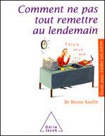 Comment_ne_pas_tout_remettre_au_lendemai
